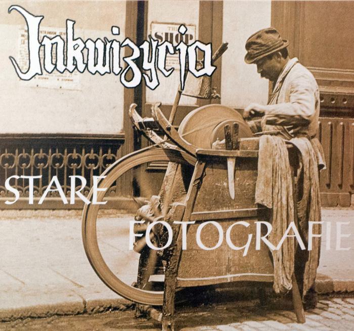 """Inkwizycja - """"Stare fotografie"""""""